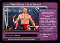 <i>Revolution</i> Brock Lesnar is In My Corner!